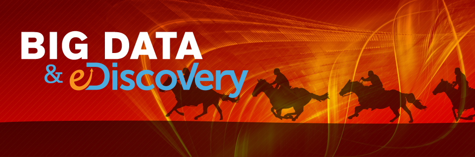 Big Data and eDiscovery